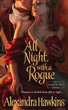 All Night with a Rogue (Lords of Vice Series #1)