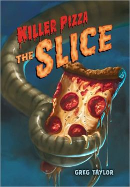The Slice (Killer Pizza Series #2)