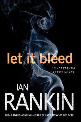 Let It Bleed (Inspector John Rebus Series #7)