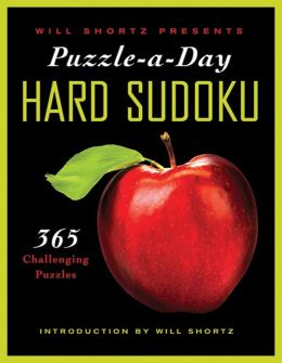 Will Shortz Presents Puzzle-a-Day: Hard Sudoku: 365 Challenging Puzzles