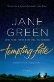 Book Cover Image. Title: Tempting Fate, Author: Jane Green