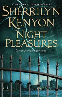 Night Pleasures (Dark-Hunter Series #1)
