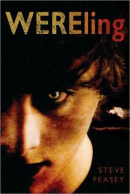 Wereling (Steve Feasey's Wereling Series #1)