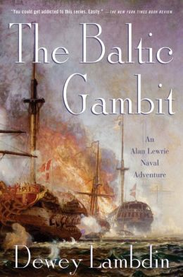 The Baltic Gambit (Alan Lewrie Naval Series #15)
