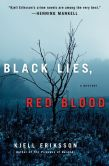 Book Cover Image. Title: Black Lies, Red Blood:  A Mystery, Author: Kjell Eriksson
