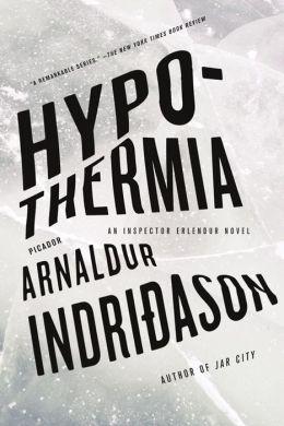 Hypothermia (Reykjavik Thriller Series #6)