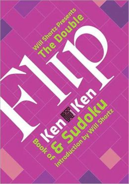 The Double Flip Book of KenKen and Sudoku