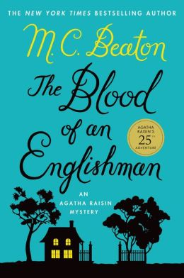 The Blood of an Englishman (Agatha Raisin Series #25)