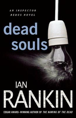 Dead Souls (Inspector John Rebus Series #10)