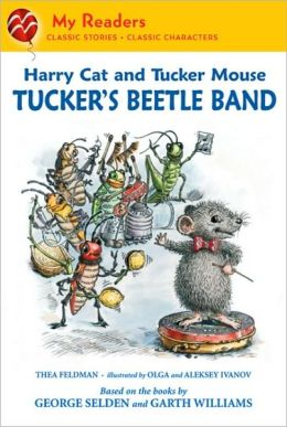 Tucker's Beetle Band (Harry Cat and Tucker Mouse Series)