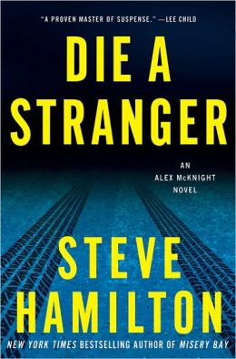 Die a Stranger (Alex McKnight Series #9)