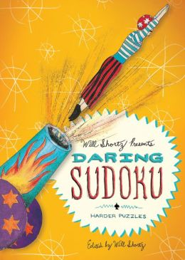 Will Shortz Presents Daring Sudoku: 200 Harder Puzzles