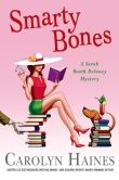 Smarty Bones (Sarah Booth Delaney Series #13)