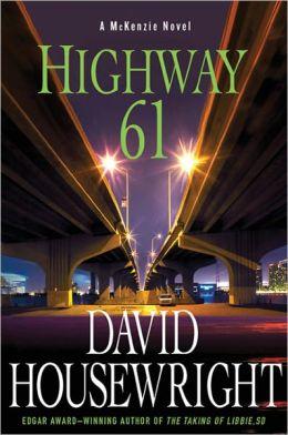 Highway 61 (Rushmore McKenzie Series #8)