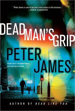 Dead Man's Grip (Roy Grace Series #7)