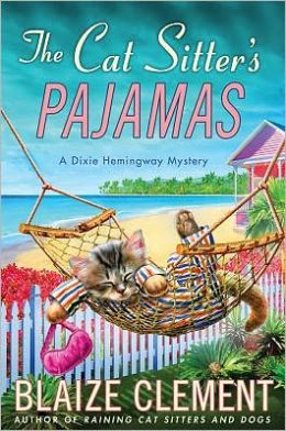 The Cat Sitter's Pajamas (Dixie Hemingway Series #7)