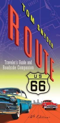 Route 66: Traveler's Guide and Roadside Companion