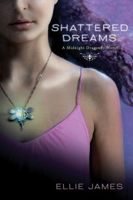 Shattered Dreams (Midnight Dragonfly Series #1)