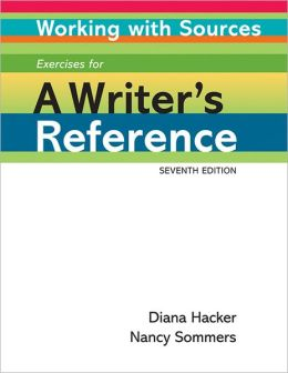 Working with Sources: Exercises for a Writer's Reference