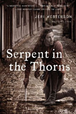 Serpent in the Thorns (Crispin Guest Medieval Noir Series #2)