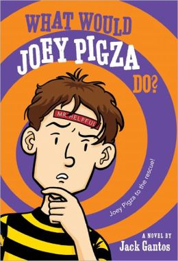 What Would Joey Pigza Do? (Joey Pigza Series #3)