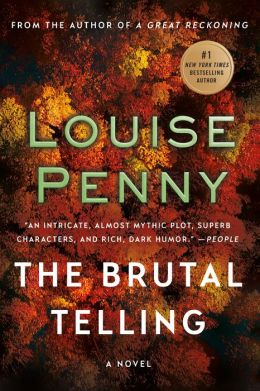 The Brutal Telling (Armand Gamache Series #5)