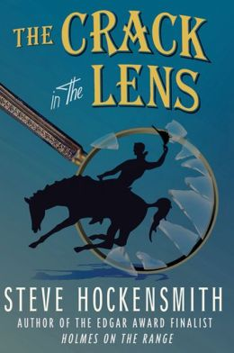 The Crack in the Lens (Holmes on the Range Series #4)