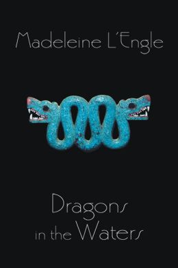 Dragons in the Waters (O'Keefe Family Series #2)