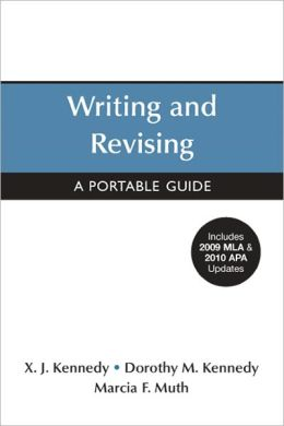 Writing and Revising with 2009 MLA and 2010 APA Updates: A Portable Guide