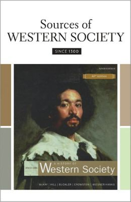 Sources of Western Society Since 1300 for Advanced Placement