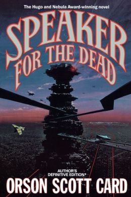 Speaker for the Dead (Ender Wiggin Series #2)