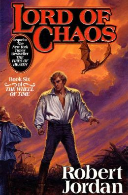 Lord of Chaos (Wheel of Time Series #6)