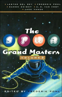 The SFWA Grand Masters, Volume 3
