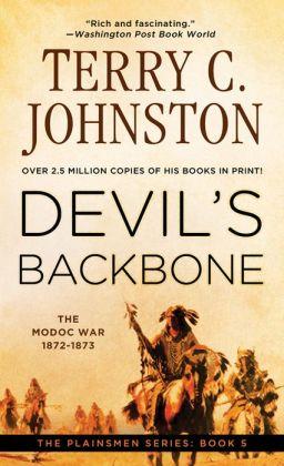Devil's Backbone: The Modoc War, 1872-3 (The Plainsmen Series #5)