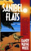 Book Cover Image. Title: Sanibel Flats (Doc Ford Series #1), Author: Randy Wayne White