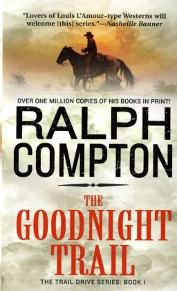 The Goodnight Trail (Trail Drive Series #1)