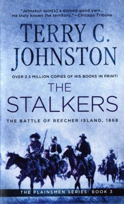 Stalkers: The Battle of Beecher Island, 1868 (The Plainsmen Series #3)