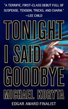 Tonight I Said Goodbye (Lincoln Perry Series #1)