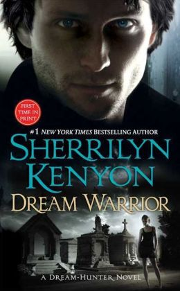 Dream Warrior (Dream-Hunter Series #4)