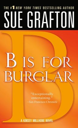 B Is for Burglar (Kinsey Millhone Series #2)