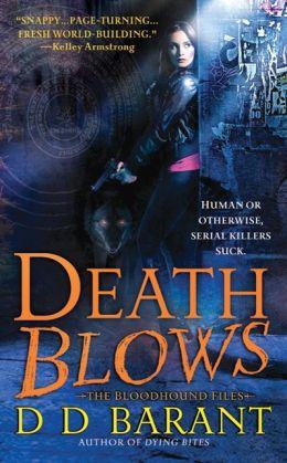 Death Blows (Bloodhound Files Series #2)