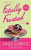 Fatally Frosted (Donut Shop Mystery Series #2)