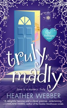 Truly, Madly (Lucy Valentine Series #1)