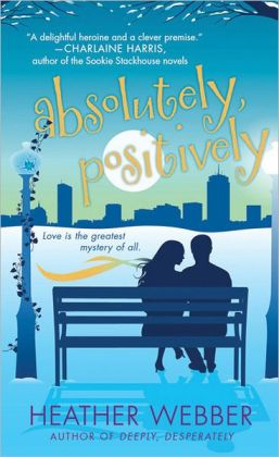 Absolutely, Positively (Lucy Valentine Series #3)
