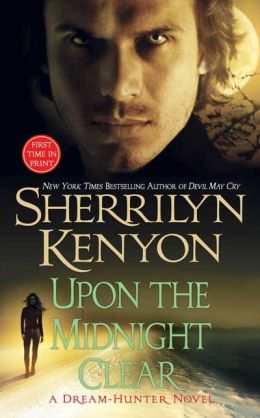 Upon the Midnight Clear (Dream-Hunter Series #2)