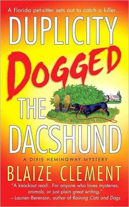 Duplicity Dogged the Dachshund (Dixie Hemingway Series #2)