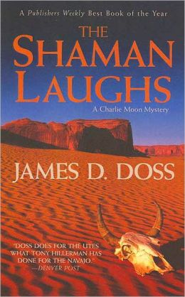 Shaman Laughs (Charlie Moon Series #2)