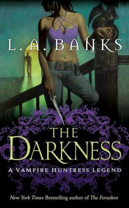 The Darkness (Vampire Huntress Legend Series #10)
