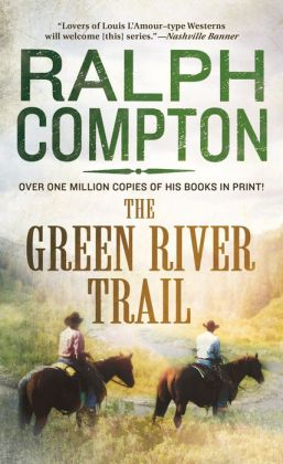 The Green River Trail (Trail Drive Series #13)