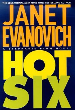 Hot Six (Stephanie Plum Series #6)
